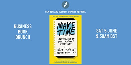 Business Book Brunch: Make Time - How to Focus on What Matters Every Day tickets