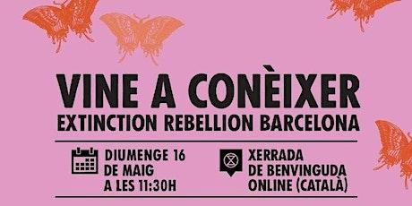 Vine a conèixer Extinction Rebellion Barcelona entradas