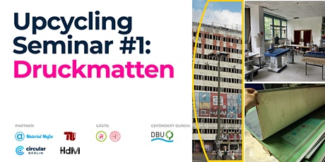 Upcycling Seminar #1: Druckmatten tickets