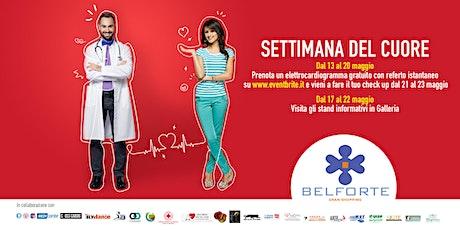 Settimana del cuore - ECG Gratuito  - Belforte Gran Shopping biglietti