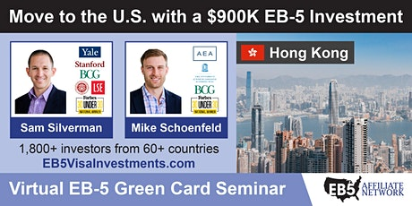 U.S. Green Card Virtual Seminar – Hong Kong, Hong Kong tickets