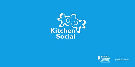 Kitchen Social & StreetGames HAF Advice Clinic tickets