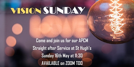 VISION SUNDAY - APCM at St Hughs 2021 tickets