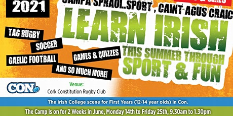 "Summer 2021 Sport & Fun  ""It's on in Con"" .  Irish Camp - Booking Deposit. tickets"