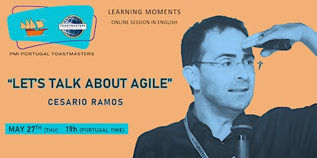 PMI Portugal Toastmasters | Learning moment | Let's talk about Agile bilhetes