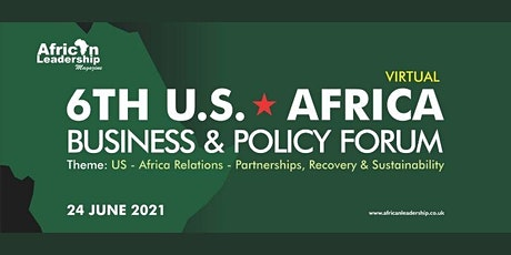 The 6th US-Africa Business and Policy Forum tickets