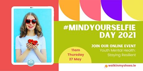 #MindYourSelfie Day | Youth Mental Health: Staying Resilient tickets