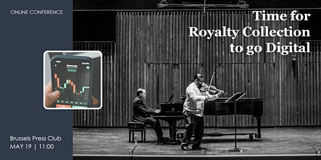 Time for Royalty Collection to go Digital - Online Conference tickets