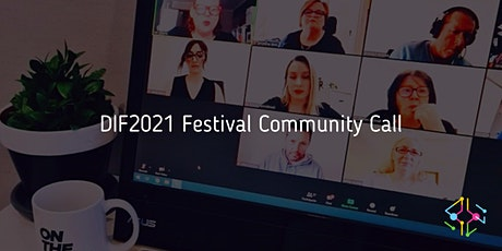 DIF2021 Festival Community Call tickets
