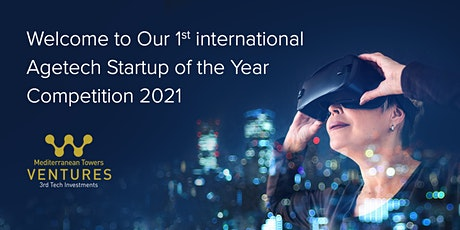 1st International Agetech Startup of the Year Competition 2021 tickets
