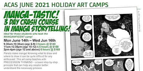 MANGATASTIC! 3-Day Crash Course in Manga Storytelling Camp! tickets