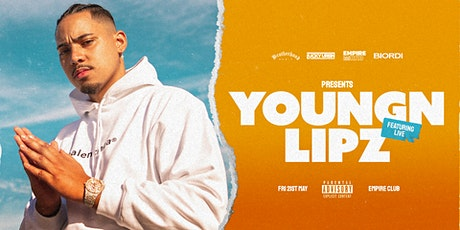Youngn Lipz - Empire - May 21 tickets