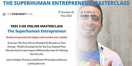 The SUPERHUMAN Entrepreneur LIVE Zoom Masterclass tickets