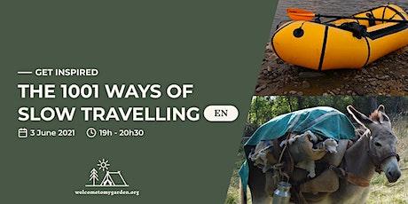 1001 ways of slow travelling billets