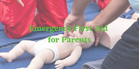 Emergency First Aid Course for Parents with under fives tickets