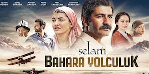 SELAM BAHARA YOLCULUK