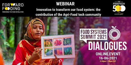 Innovation to Transform our Food Systems: the contribution of  AgriFoodTech tickets