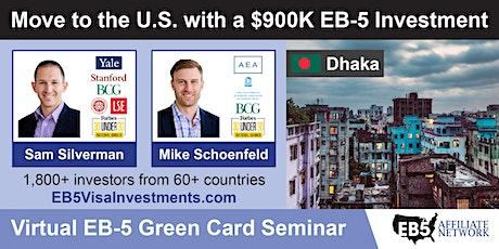 U.S. Green Card Virtual Seminar – Dhaka, Bangladesh tickets