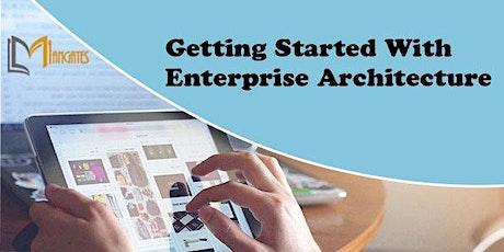 Getting Started With Enterprise Architecture 3 Days Virtual - Stuttgart tickets