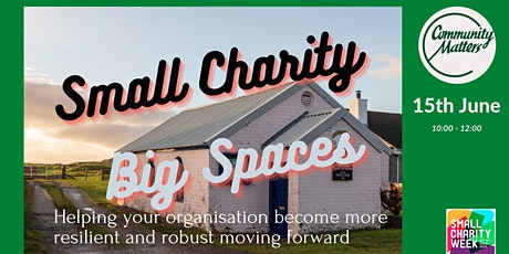 Small Charity – Big Spaces tickets