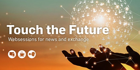 "Touch the Future ""Smart & Compliance Communications Recording & Analyzing"" tickets"