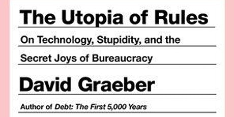 Reading Group: The Utopia of Rules Tickets