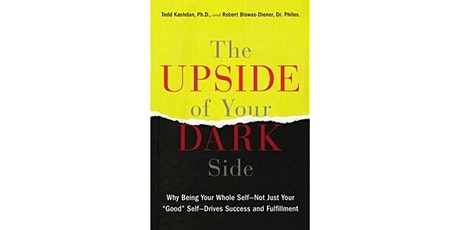 Book Review & Discussion : The Upside of Your Dark Side tickets