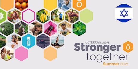 dōTERRA Stronger Together Summer 2021- Israel tickets