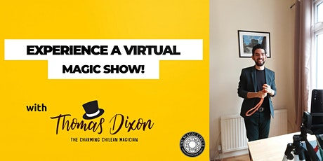 Virtual Magic Time! An Online Experience by Thomas Dixon tickets