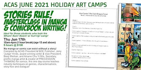 STORIES RULE! Masterclass in Manga & Comics Writing! tickets