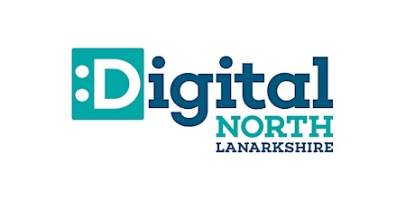Digital North Lanarkshire Partnership Seminar: Increasing Digital Inclusion tickets
