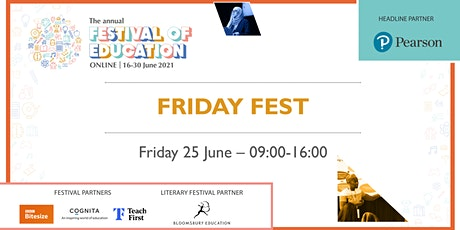 Festival of Education 2021 | Friday Fest - week two tickets