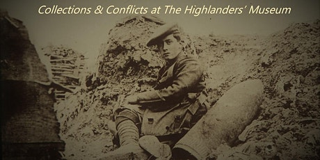 Collections and Conflict at the Highlanders Museum tickets