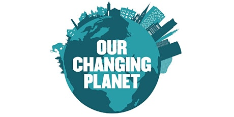 Online Lecture: Our Changing Planet tickets