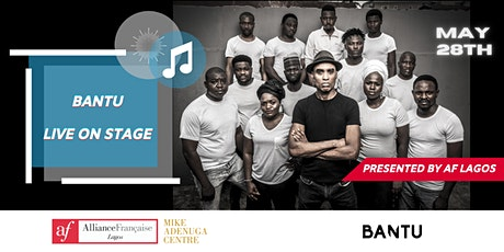 AF Lagos presents: BANTU tickets