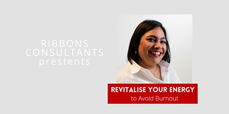 Revitalise Your Energy to Avoid Burnout tickets