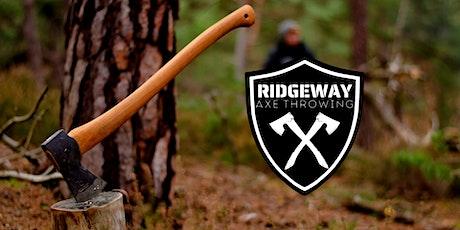 Ridgeway Axe Throwing! Half Term tickets