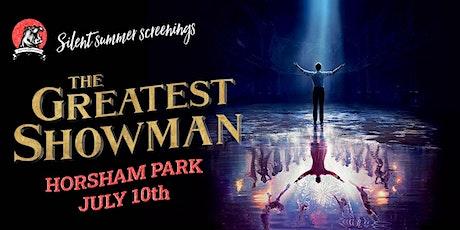 Horsham Open Air Cinema & Live Music - The Greatest Showman! tickets