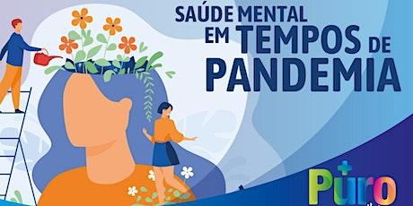 Saúde Mental em Tempos de Pandemia bilhetes