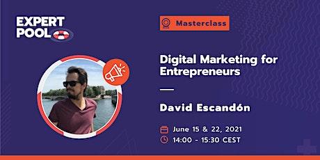 Digital Marketing for Entrepreneurs tickets