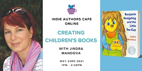 Indie Authors Cafe online - creating children's books with Jindra Mandova tickets