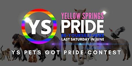 YS Pets Got Pride Contest tickets