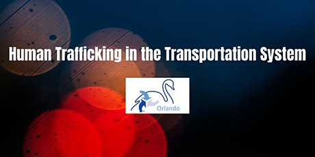 Human Trafficking in the Transportation System tickets