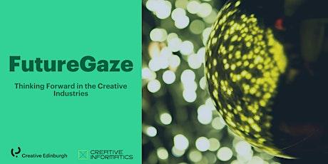 FutureGaze: The Future of Artistic Practice tickets
