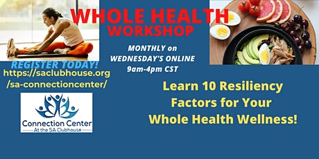 Whole Health Workshop  WEDNESDAY  May 19th (9AM-4PM CST) (6 CEUs-MHPS) tickets