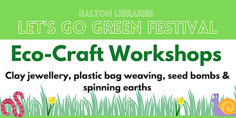 Let's Go Green festival - Eco-craft workshop: spinning earths tickets