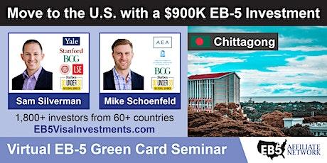 U.S. Green Card Virtual Seminar – Chittagong, Bangladesh tickets