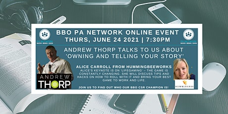 BBO PA Network ONLINE - Andrew Thorp 'Owning & Telling Your Story'-24/06/21 tickets