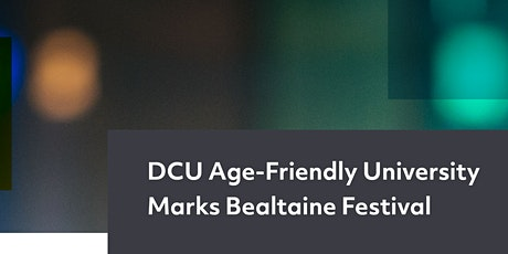 DCU AFU Marks Bealtaine Festival 2021 tickets