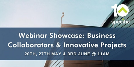 Showcasing SPECIFIC's Business Collaborators & Innovative Projects tickets